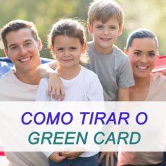 Como tirar o Green Card